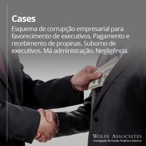 Esquema de corrupção empresarial para favorecimento de executivos